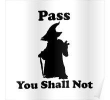 Yoda - Pass you shall not Poster