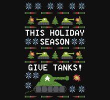Ugly Christmas Sweater - This Holiday Season Give Tanks! T-Shirt