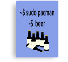Arch Linux sudo pacman -S beer Canvas Print