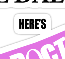 Never Mind The Daleks - Here's The Doctor Sticker
