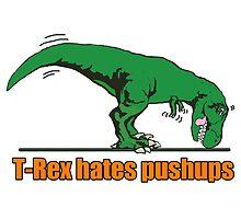 T-REX hates push ups by saltypro