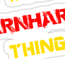 It's an EARNHARDT thing, you wouldn't understand !! Sticker