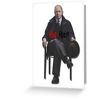 Raymond 'Red' Reddington - Red Alert Print Greeting Card