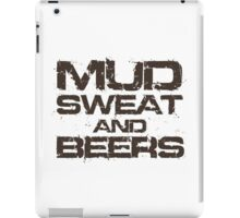Mud Sweat and Beers iPad Case/Skin