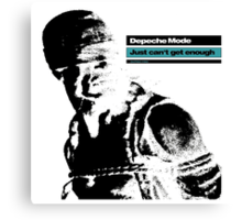 Depeche Mode : Just Can't Get Enough Canvas Print