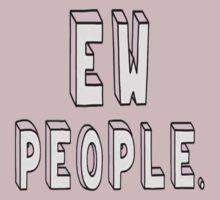 ew people by jonnarogers