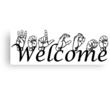 Welcome in ASL Canvas Print