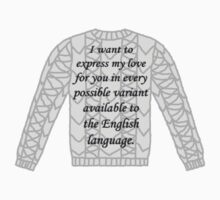 Every Possible Variant Available to the English Language {Jumper Design} by BBCSPUL