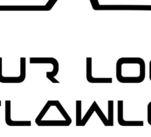 YOUR LOGIC IS FLAWLESS by Bubble-Tees.com Sticker