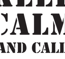 KEEP CALM AND CALL THE 10TH Sticker