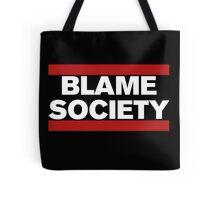Blame Society Tote Bag