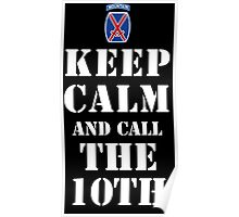 KEEP CALM AND CALL THE 10TH Poster
