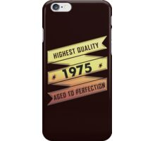 Highest Quality 1975 Aged To Perfection iPhone Case/Skin