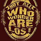 Not all who wonder are lost by Saksham Amrendra