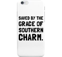 Saved Grace Southern Charm iPhone Case/Skin
