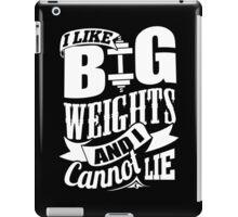 I Like Big Weights And I Cannot Lie iPad Case/Skin