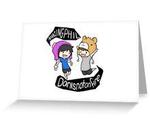 Danisnotonfire and Amazingphil! Greeting Card