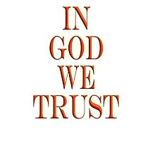 In God we trust, American, Official Motto, America, USA Photographic Print
