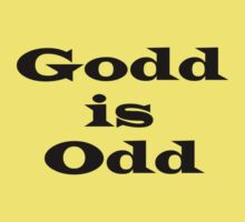 Godd is Odd by Dee Boylan