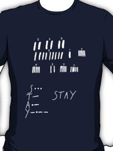 STAY - Interstellar - white T-Shirt