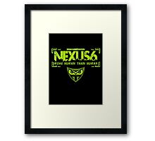Nexus 6 Replicants Framed Print