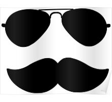 Aviators and Moustache Poster