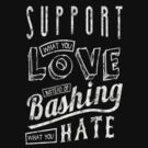 Support What You Love by BenClark