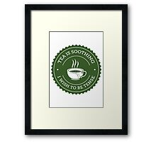 Tea Quote Framed Print