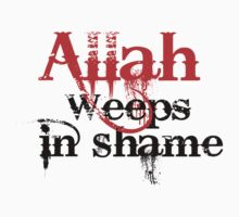 Allah weeps in shame by GodsInformation