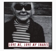 LOVE ME, LOVE MY SHADES by Cameron Stephen