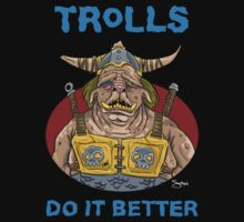 Trolls do it better by Simon Sherry