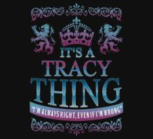 it's a TRACY thing by RooDesign