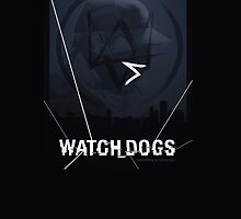 Watch Dogs - Everything is connected ! by OppaiMaster