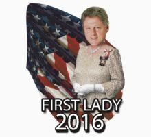 Bill for First Lady 2016 by jammin-deen