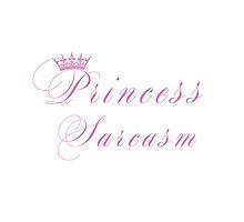 Princess Sarcasm by tatmaslany