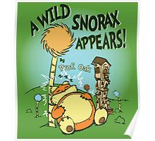 A Wild Snorax Appears Poster