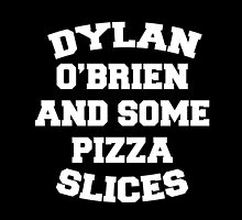 Dylan O'Brien and Some Pizza Slices by xminorityx
