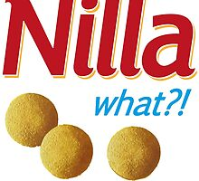 Nilla what by viixiigfl