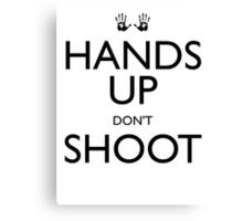 Hands Up Don't Shoot (Ferguson) Canvas Print