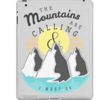 The Mountains are Calling... iPad Case/Skin