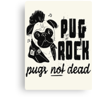 Pug Rock Canvas Print