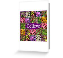 BELIEVE IN MIRACLES AND DREAMS Greeting Card