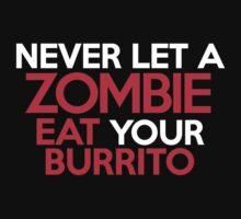 Never let a zombie eat your burrito Kids Clothes