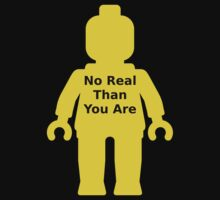 Minifig with 'No Real Than You Are' Slogan by Customize My Minifig