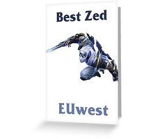 Best Zed EUwest Greeting Card