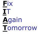 Fix It Again Tomorrow by Clayt0n