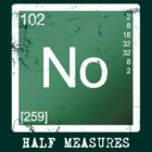 No Half Measures by Styl0
