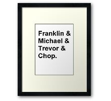 Franklin, Michael, Trevor and Chop from GTA Framed Print