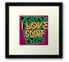 i love surf Framed Print