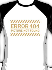 ERROR 404 picture not found yellow  T-Shirt